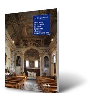 Giuida breve per la chiesa dei santi Bartolomeo e Marino detta di Santa Rita