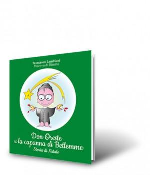 Don Oreste e la capanna di Betlemme, storia di Natale