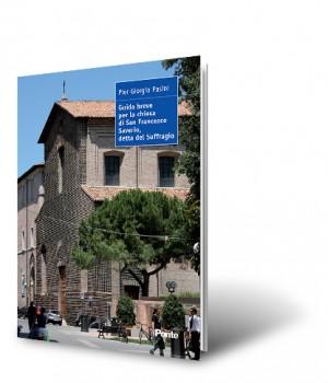Guida breve per la chiesa di San Francesco Saverio, detta del Suffragio