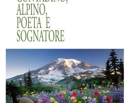 Contadino, Alpino poeta e sognatore