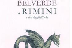Il Drago di Belverde a Rimini