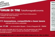 Turismo, innovazione, competitività e buon lavoro: partono i forum di TRE