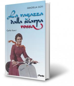 Carla Ronci, La ragazza dalla sciarpa rossa