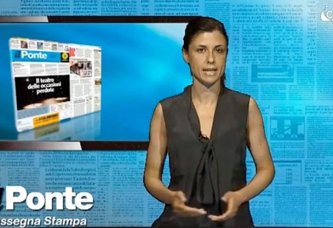 Rassegna stampa Il Ponte 24 luglio