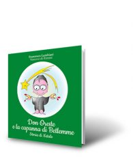 Don Oreste e la capanna di Betlemme