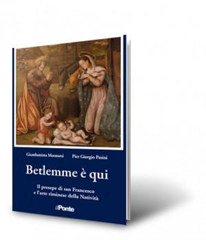 Betlemme è qui, il presepe di san Francesco e l'arte riminese della Natività