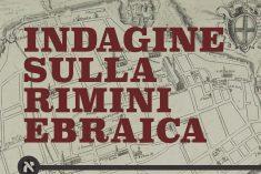 Alla scoperta della Rimini ebraica