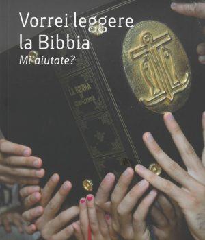 Vorrei leggere la Bibbia. Mi aiutate?